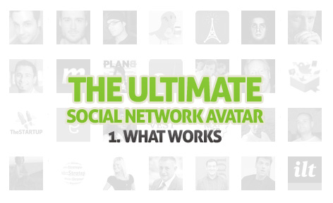 Ultimate Social Network Avatar - What Works
