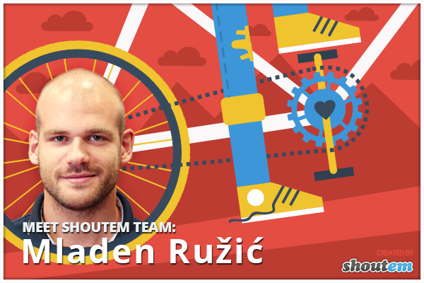 Meet ShoutEm team: Mladen Ruzic